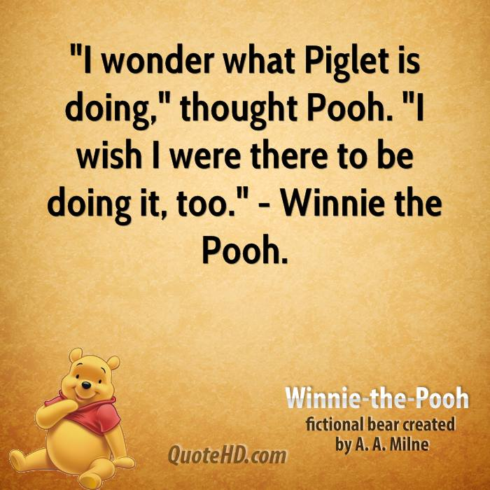 Piglet And Winnie The Pooh Quotes: Piglet From Winnie The Pooh Quotes. QuotesGram