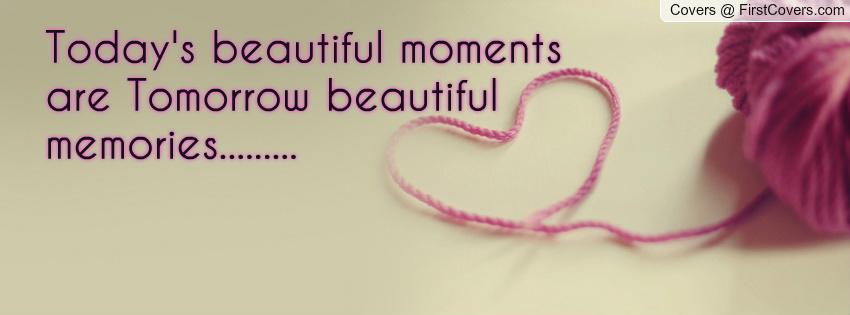 Beautiful Memories Quotes