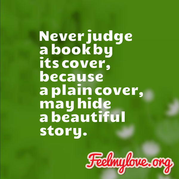 I Love You Quotes: Quotes About Judging A Book By Its Cover. QuotesGram
