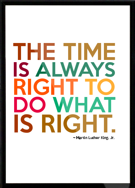 When The Right Time Comes Quotes: Quotes Do Whats Right. QuotesGram