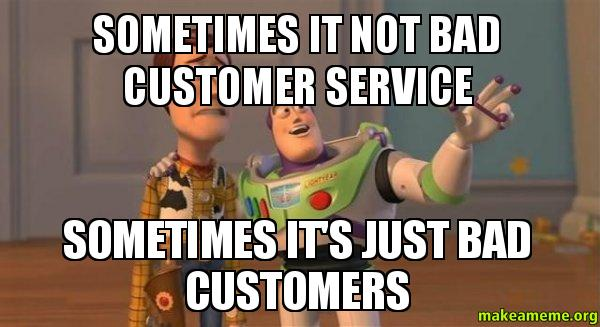 Funny Quotes About Bad Customer Service. QuotesGram