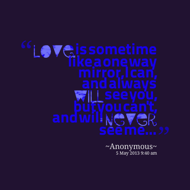 Love Finds You Quote: One Way Relationship Quotes. QuotesGram