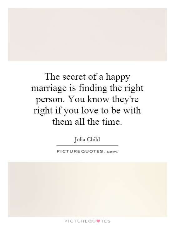 Finding The Right Furniture For A Stylish Home: On Marrying The Right Person Quotes. QuotesGram