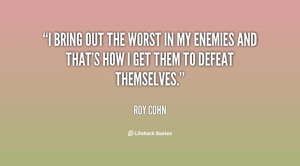 Roy Cohn Quotes. QuotesGram