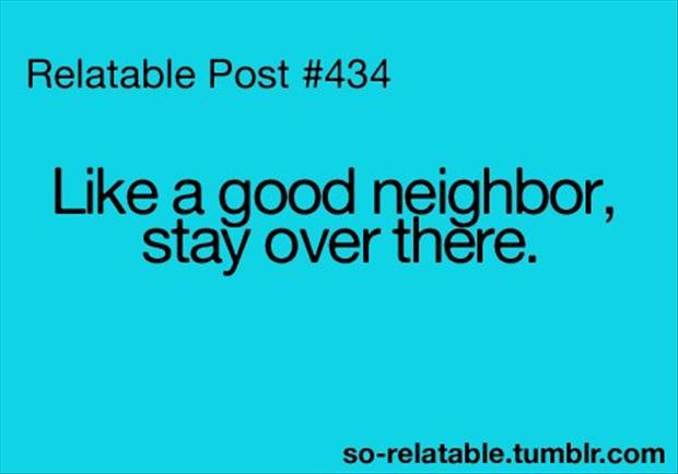 Being A Good Neighbor Quotes. QuotesGram