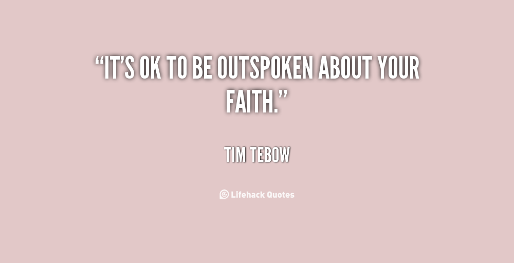 Tim Tebow Inspirational Quotes: Tim Tebow Quotes About Faith. QuotesGram