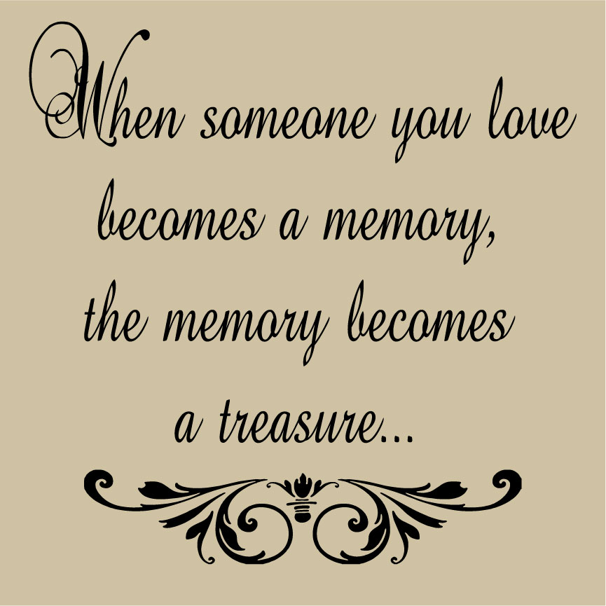 Love Quotes For Someone Who Died: Remembering Someone Who Died Quotes. QuotesGram