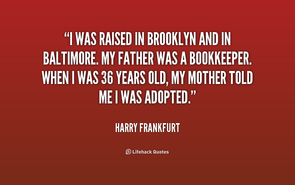 Frankfurt Quotes