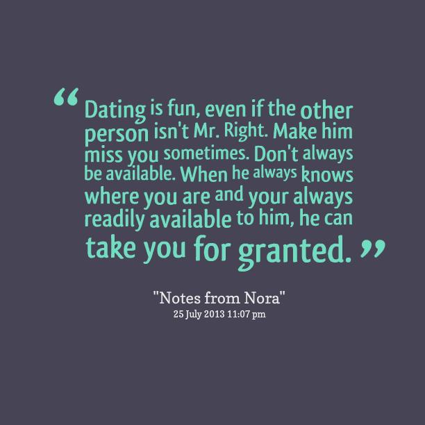 dating him quotes To get you started quotes for bros will freshen up your mind for the next minutes with the 32 filthiest, sexiest and dirtiest quotes of all time for bros and their girls you dirty sexy minds you dirty sexy minds.