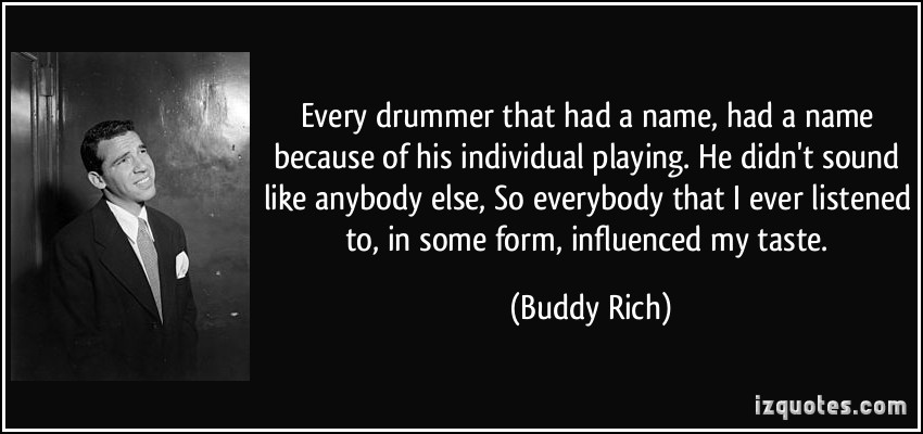 Buddy Rich Drumming Of Quotes Quotesgram