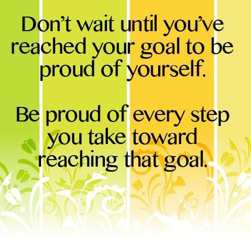 Inspirational Quotes For Goal Setting: Inspirational Quotes About Being Proud. QuotesGram