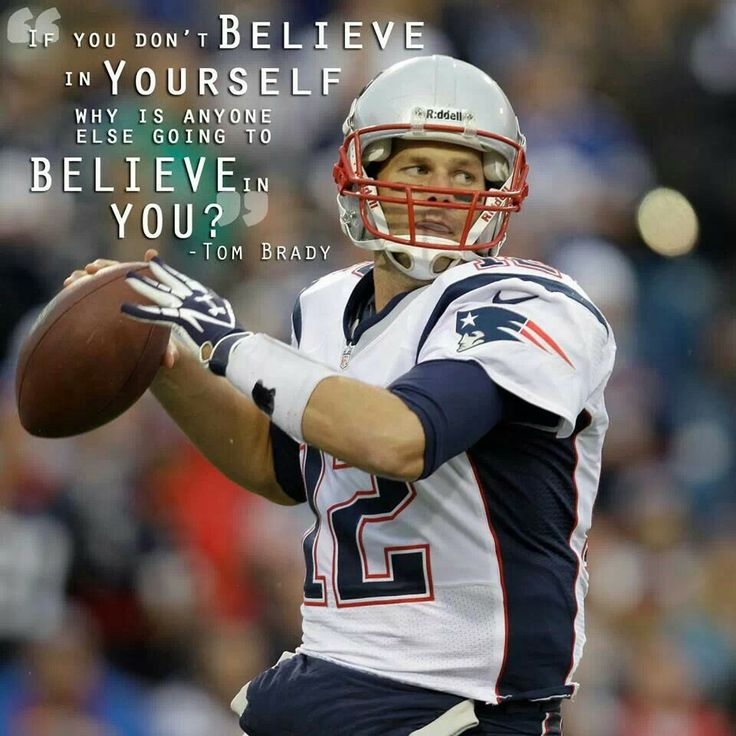 Motivational Quotes For Sports Teams: Tom Brady Motivational Quotes. QuotesGram