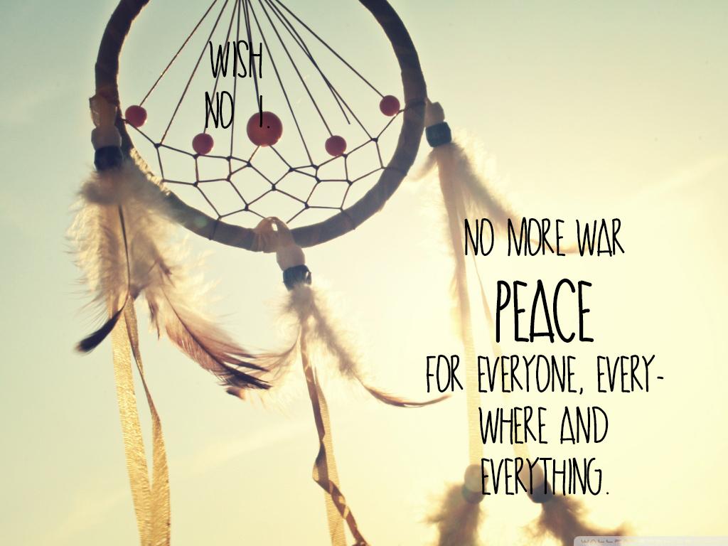 peace dream catcher quotes quotesgram