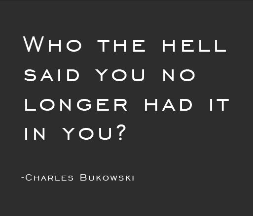 Bukowski Quotes About Women: Quotes From Charles Bukowski Hell. QuotesGram