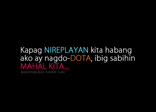 dota tagalog funny quotes quotesgram