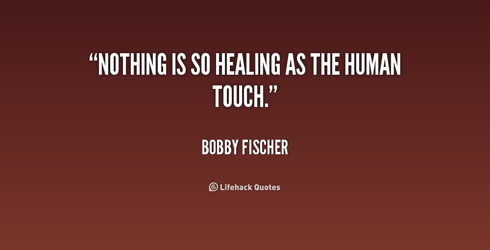 Human Spirit Quotes Quotesgram: Quotes About Human Touch. QuotesGram