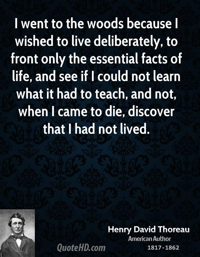 Best Quotes I Went To The Woods Henry David Thoreau