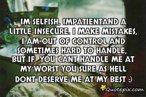 Funny Selfish Quotes. QuotesGram