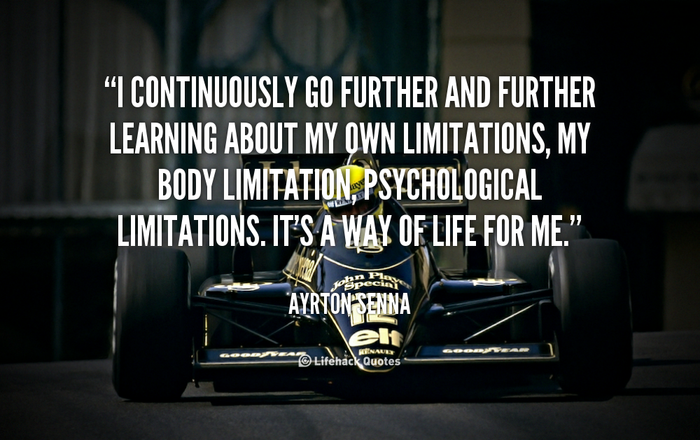 Film With Quote I Must I Must I Must Improve My Bust: Ayrton Senna Quotes. QuotesGram