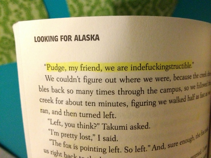 Looking For Alaska Page: Looking For Alaska John Green Quotes. QuotesGram