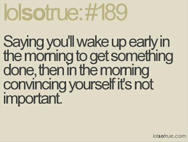 Waking Up Early Quotes. QuotesGram