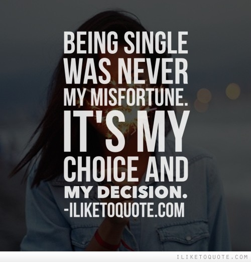 Quotes On Being Single And Happy. QuotesGram