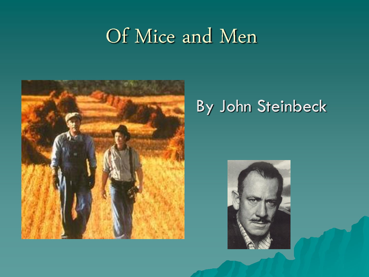 of mice and men george milton Nowhere to call home: the men and (one) woman of of mice and men john steinbeck's 1937 novella, of mice and men, tells the story of itinerant farmworkers, george milton and lennie small, as they .