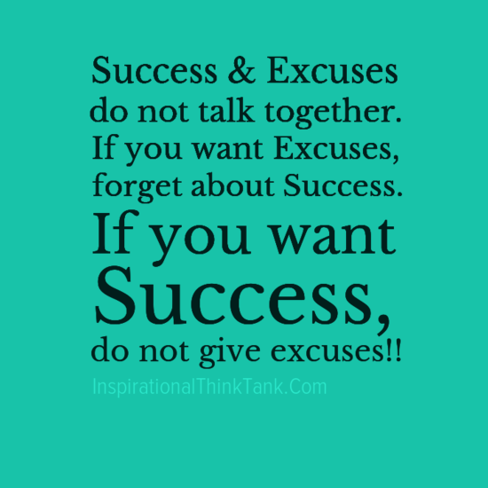 Motivational Quotes About Success: Excuses Quotes. QuotesGram