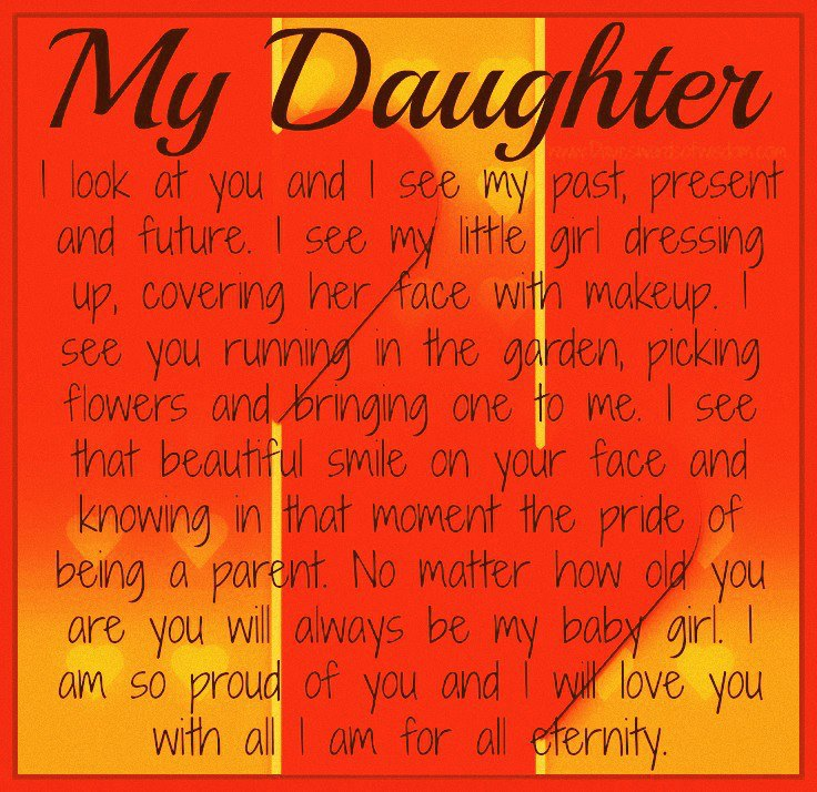 I Love My Daughter Quotes And Sayings. QuotesGram I Am Proud Of My Daughter Quotes
