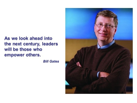 Bill Gates Quotes About Leadership Quotesgram