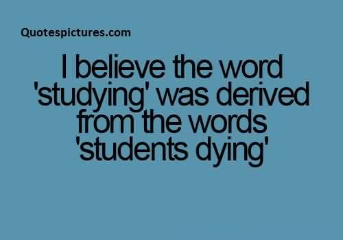 Best Motivational Quotes For Students: Student Studying Funny Quotes. QuotesGram