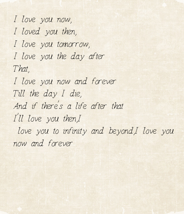 I Love You Until Quotes : ... love-you-the-day-after-that-i-love-you-now-and-forever-till-the-day-i