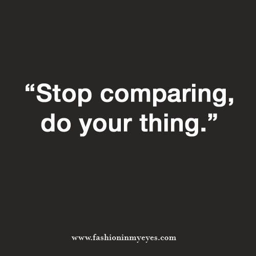 how to stop comparing yourself