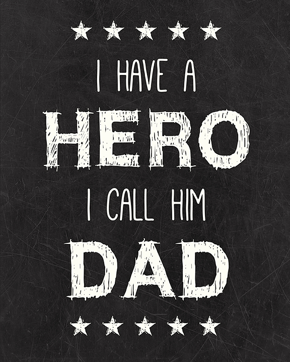 essay on dad being hero It is perfectly normal to phone my father around 630 in the evening  my father's  war was accidental, ambivalent, unplanned - quietly heroic in.