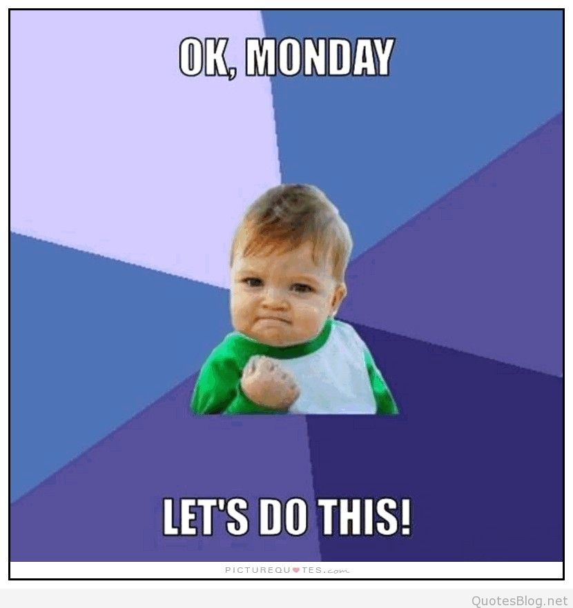 Lets Do This Monday Quotes. QuotesGram