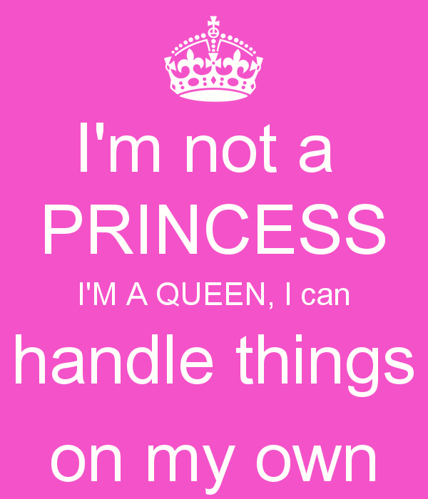 i am a queen quotes - photo #11
