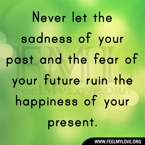 Saying Quotes About Sadness: Ruining Past Present Quotes. QuotesGram