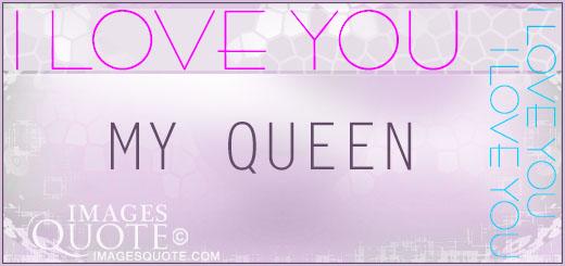 My Queen Quotes. QuotesGram