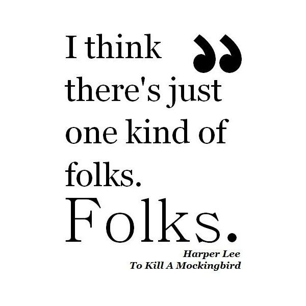 To Kill A Mockingbird Harper Lee Quotes. QuotesGram
