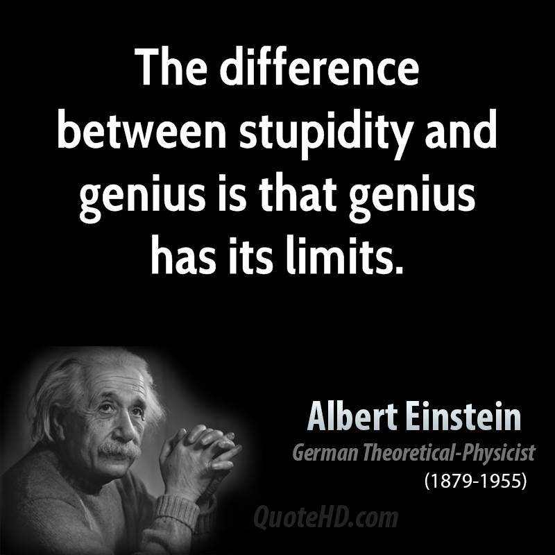 Albert Einstein Quotes Stupidity Quotesgram
