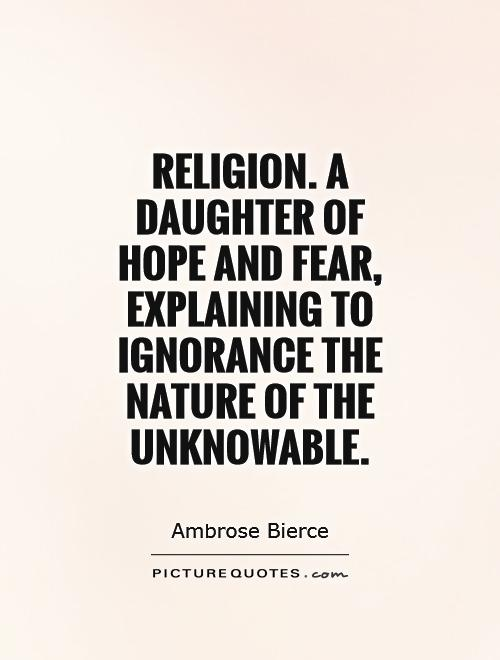 ignorance of religion Teachings of religious tolerance and intolerance in world religions sponsored link quotations.