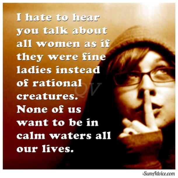 Hate Women Quotes Quotesgram-9567