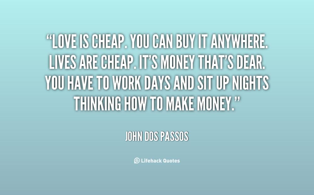 John Money Quotes Quotesgram
