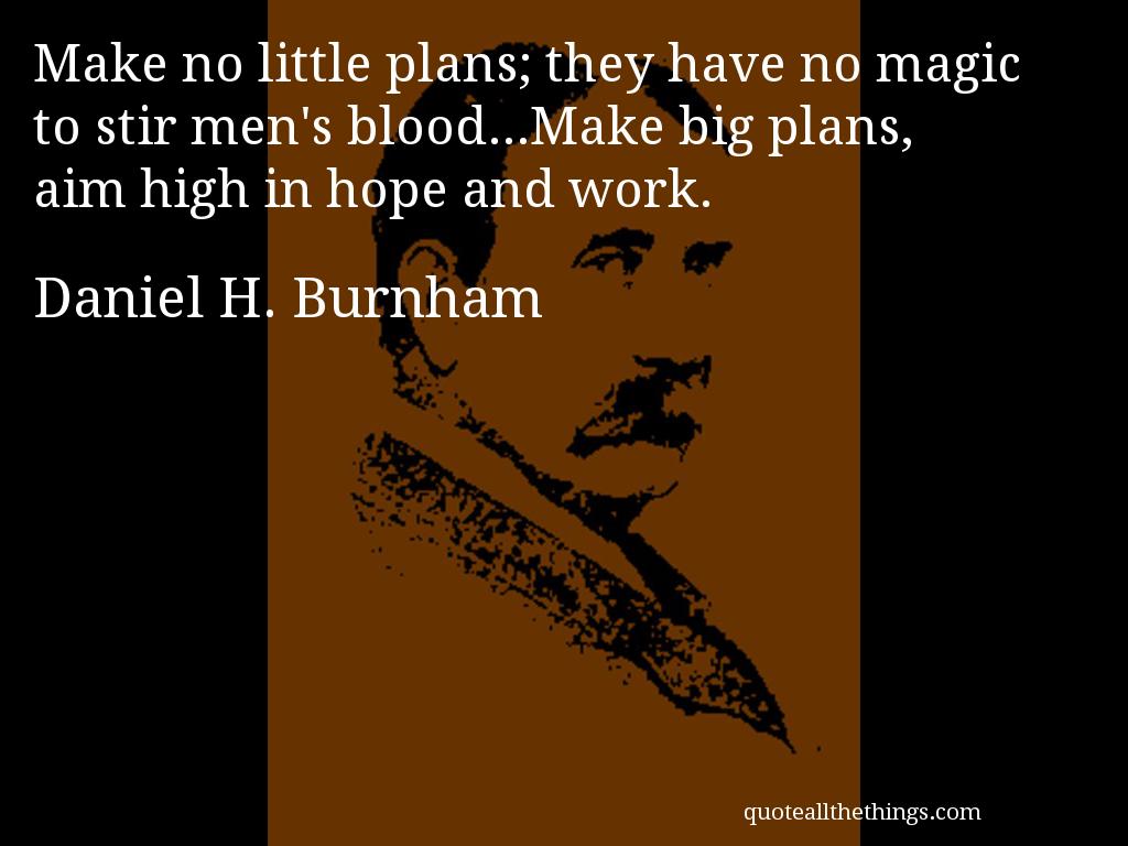Daniel Burnham Quotes