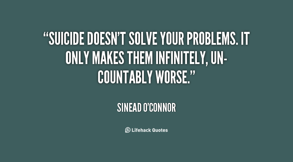 good suicide quotes  quotesgram