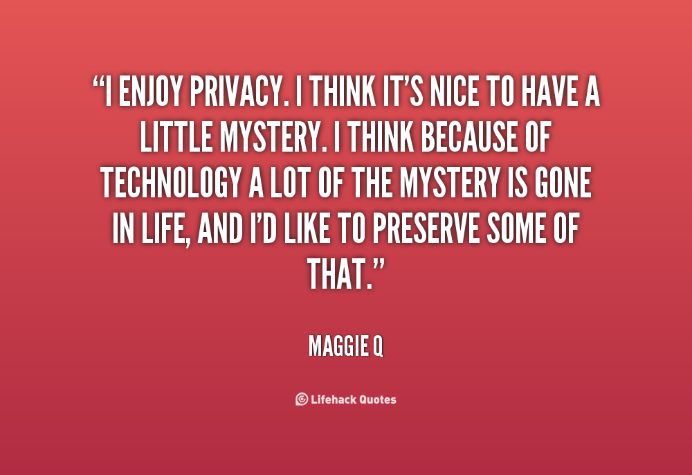 Quotes From Celebrities About Privacy. QuotesGram
