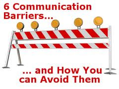 Write any two barriers of communication