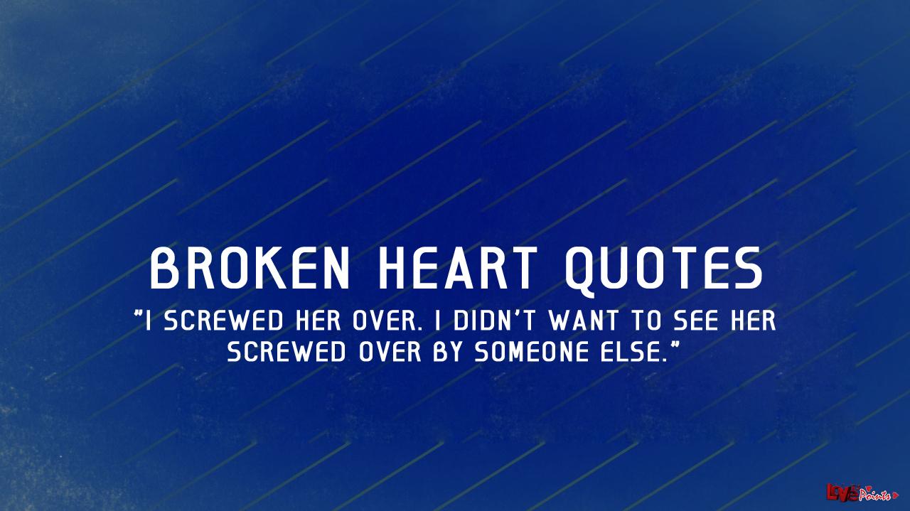 love quotes broken heart quotesgram