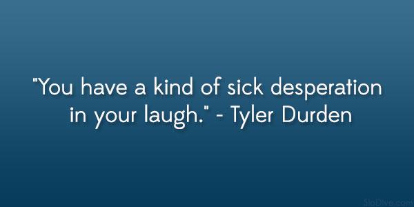 Desperation Quotes Laughing At. QuotesGram