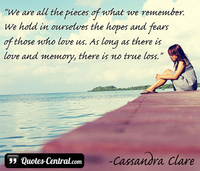 Honoring Someone Who Has Died Quotes: Remembering Those We Love Quotes. QuotesGram